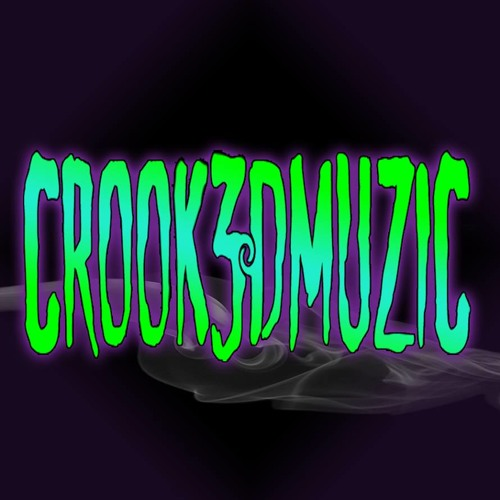 Crook3dmuziC's avatar