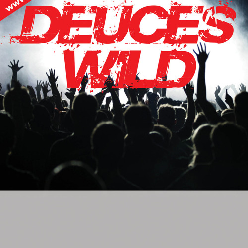 Deuces Wild  Various  tracks