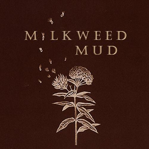 Milkweed Mud's avatar