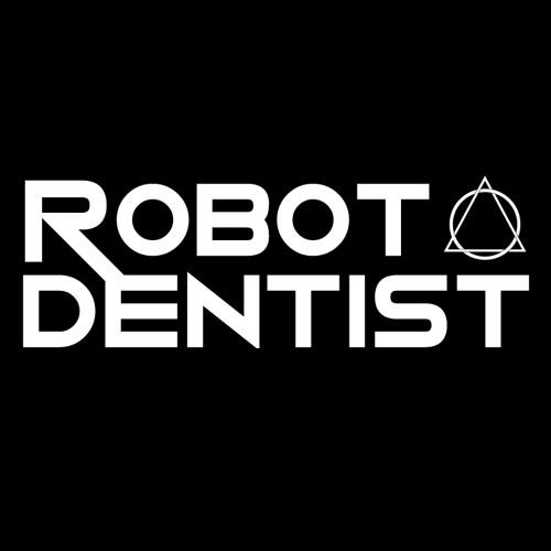 Robot Dentist's avatar