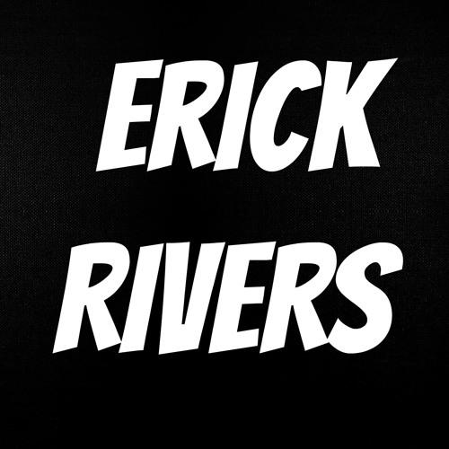 Erick Rivers!'s avatar