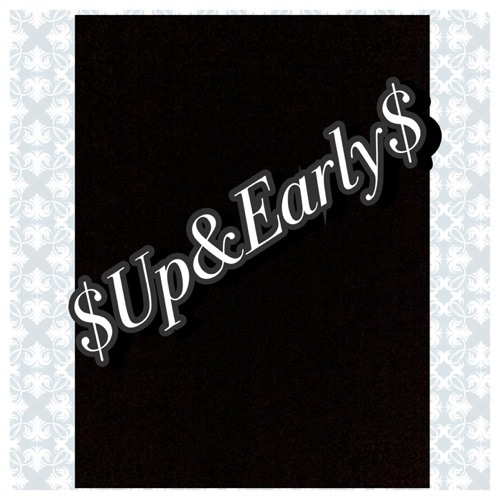 $Up&Early$'s avatar