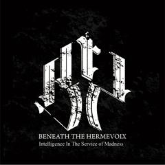 Beneath The Hermevoix