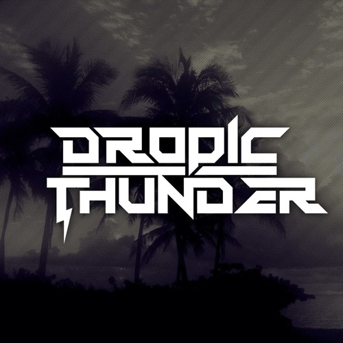 Dropic Thunder's avatar