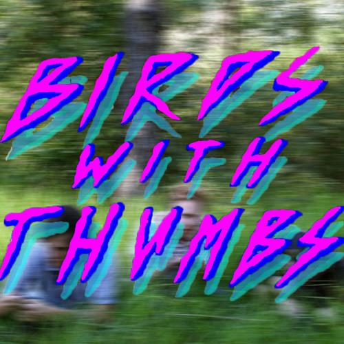 BirdsWithThumbs's avatar