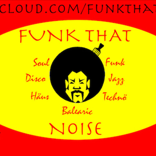 Funk That Noise's avatar
