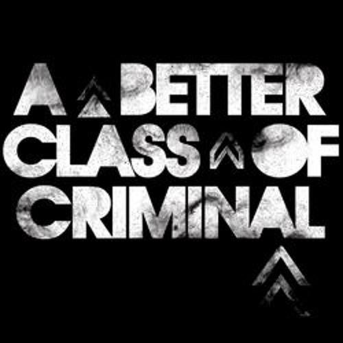 aBetterClassOfCriminal's avatar