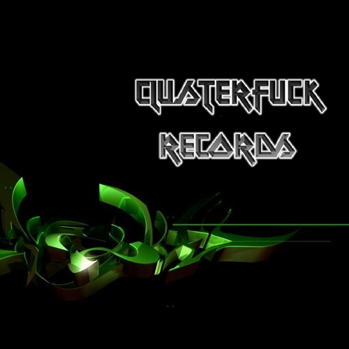 ClusterFuck Records's avatar