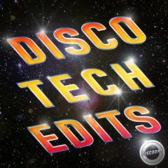 Disco Tech Edits