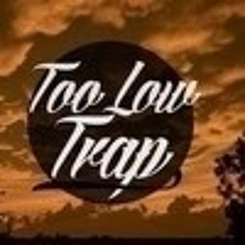 TOO LOW TRAP's avatar