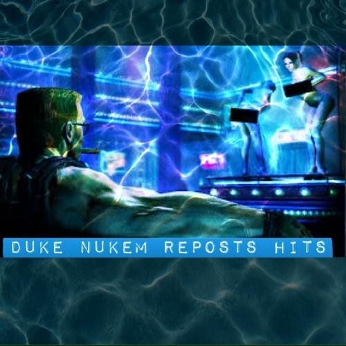 DUKE NUKEM REPOSTS HITS's avatar