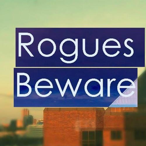 Rogues Beware's avatar