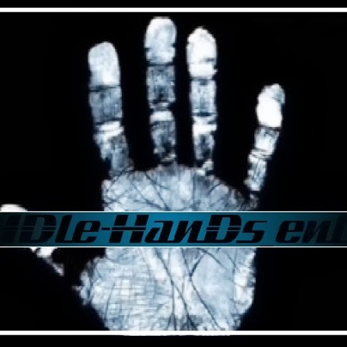 IDle-HanDs_ent ™'s avatar