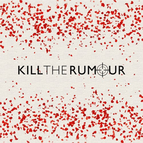 Kill The Rumour's avatar