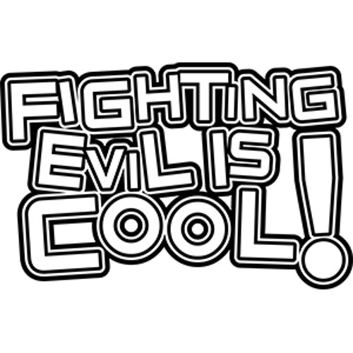 Fighting Evil Is Cool!'s avatar