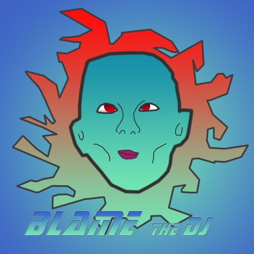 Blame The DJ's avatar