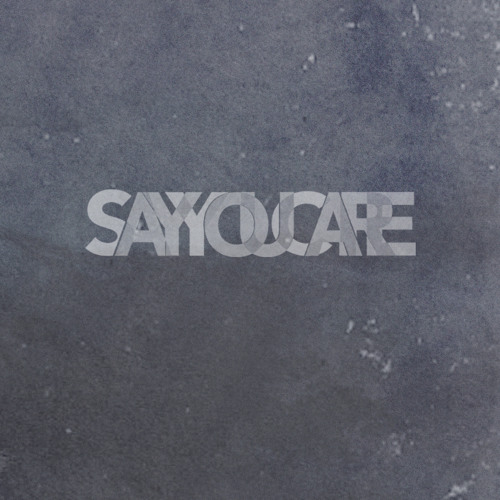 Say You Care's avatar