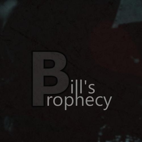 Bill's Prophecy's avatar