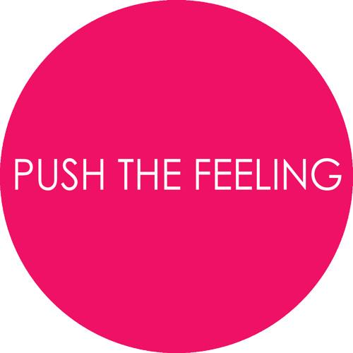 Push The Feeling's avatar