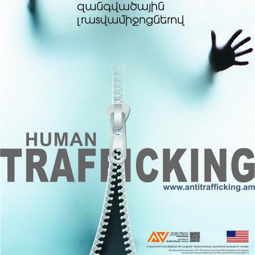 1. Anti-trafficking սոցիալական ռադիո հոլովակ 2012