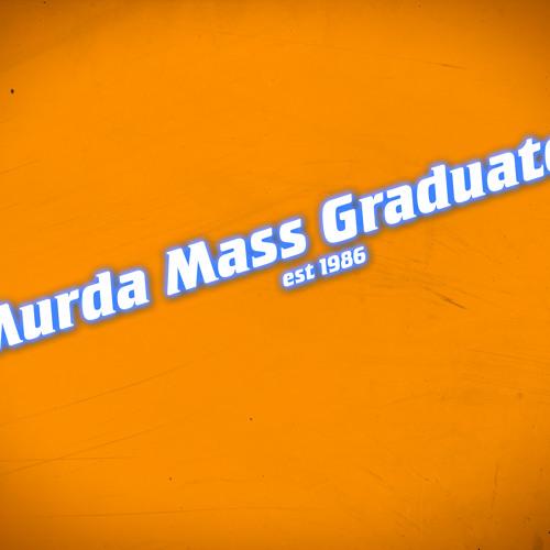 MurdaMassGraduate's avatar