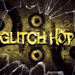 Glitch Hop Promotion