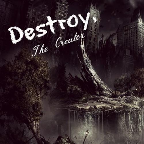 Destroy, The Creator's avatar