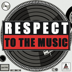 Respect to the Music