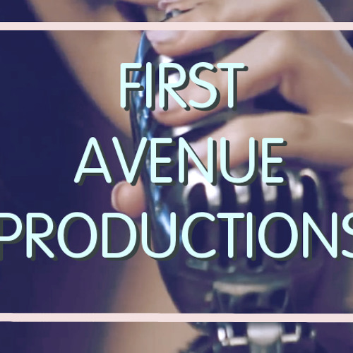 First Ave Prod | Free Listening on SoundCloud