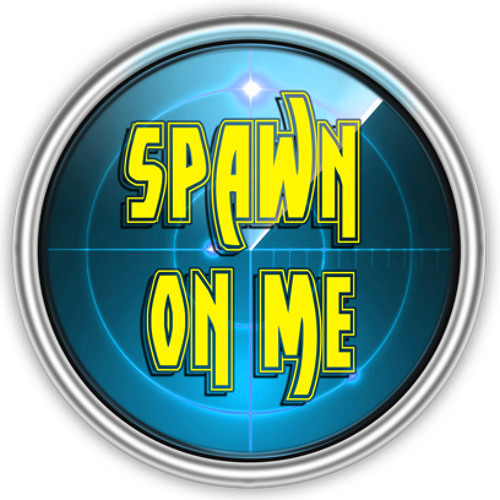 Spawn On Me's avatar