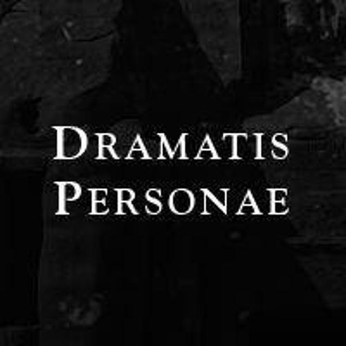 Dramatis  Personae's avatar