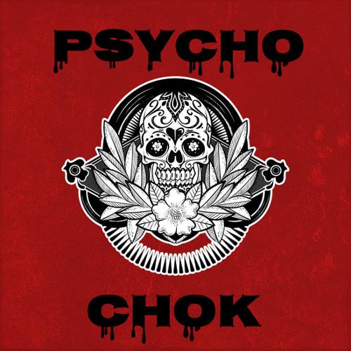 Psycho Chok!'s avatar