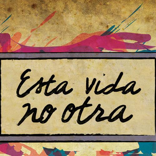 Esta Vida No Otra's avatar
