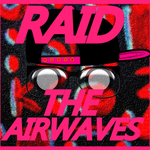 RAID THE AIRWAVES's avatar