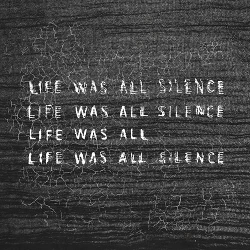 Life Was All Silence's avatar