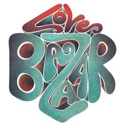 Love Bazaar