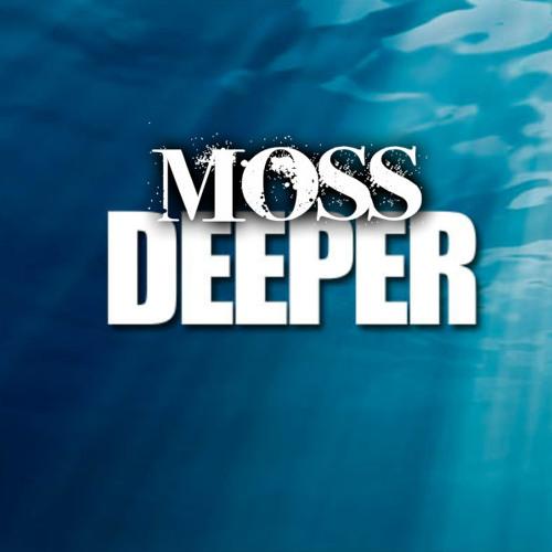 MOSS DEEPER's avatar