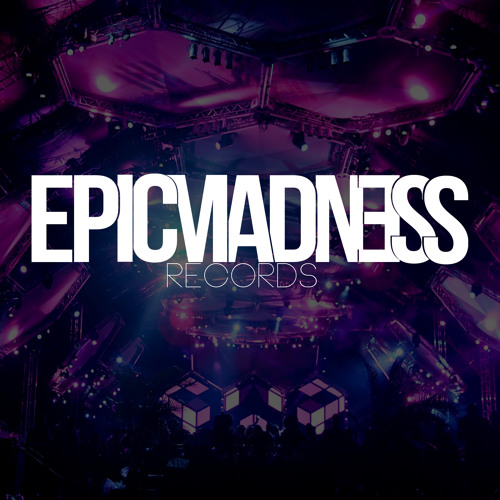 EpicMadness Records's avatar