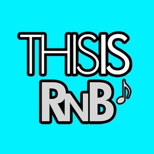 ThisisRnB // ThisisRnB.com - Hot New R&B Music's avatar