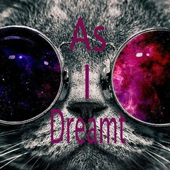 As I Dreamt