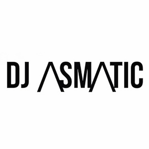 DJ ASMATIC - Channel 2's avatar