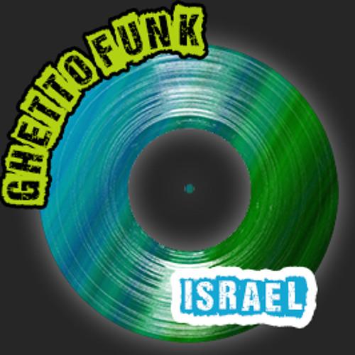 Ghetto Funk Israel's avatar