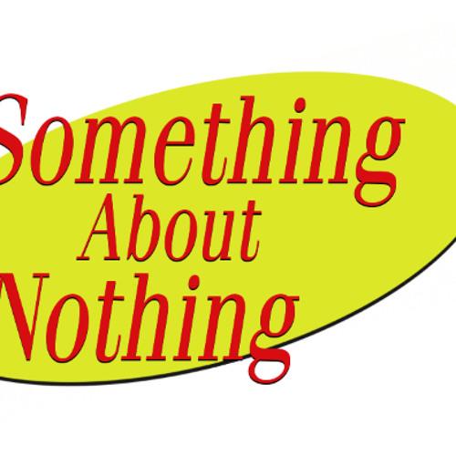 SomethingAboutNothing's avatar