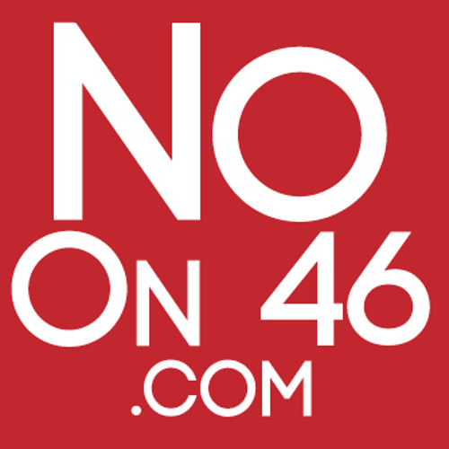 No On 46 - Real Story Spanish