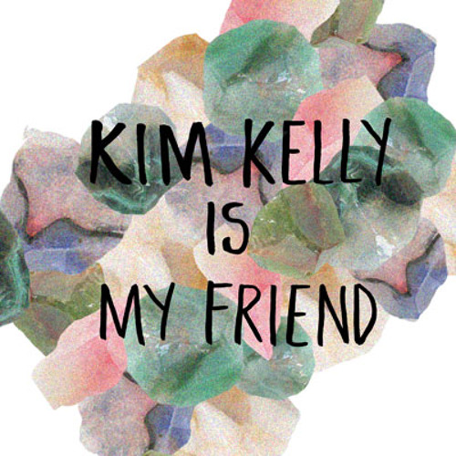 Kim Kelly Is My Friend's avatar