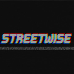 Streetwise [Official]