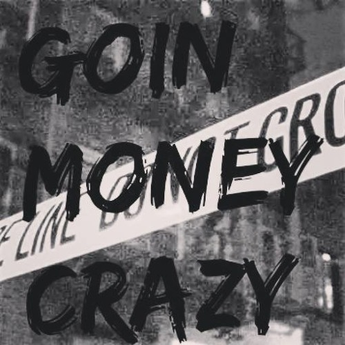 #GoinMoneyCrazy E.n.t's avatar