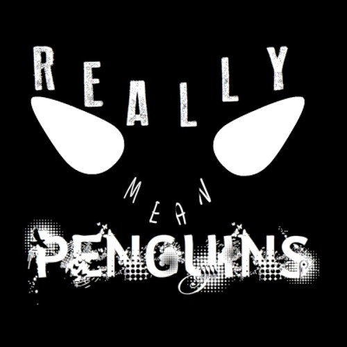 ReallyMeanPenguins's avatar