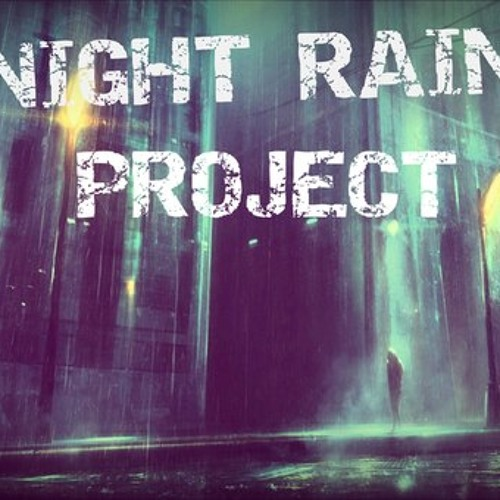 NIGHT RAIN PROJECT's avatar