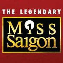 Miss Saigon Musical